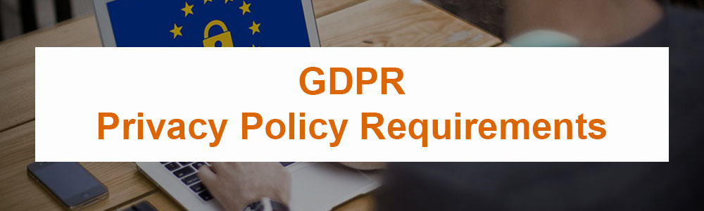 GDPR Privacy Policy Requirements