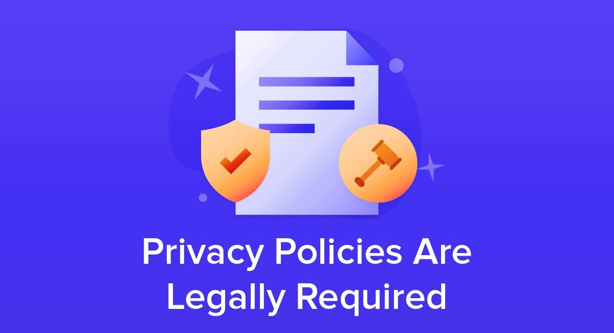 Privacy Policy >> Privacy Policies Are Legally Required Free Privacy Policy