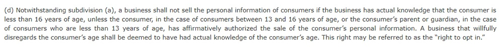 California Legislative Information: California Consumer Privacy Act CCPA - Section 1798:120 - Minors right to opt out