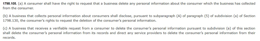 California Legislative Information: California Consumer Privacy Act CCPA - Section 1798:105 - Right to deletion