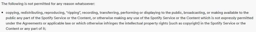 Spotify Terms and Conditions: User Guidelines section 1 about copyright issues