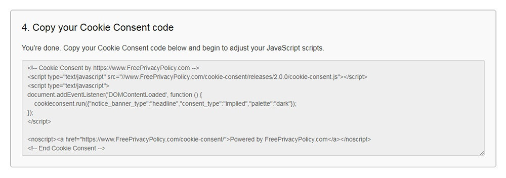 FreePrivacyPolicy: Cookies Consent - Copy your Cookie Consent code - Step 4