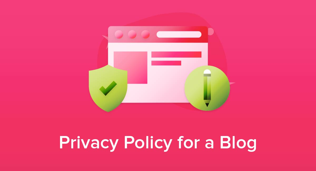 Privacy Policy for a Blog