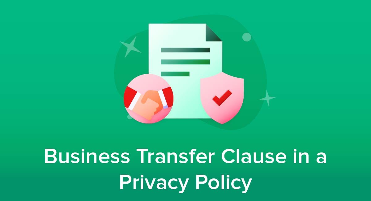 Business Transfer Clause in a Privacy Policy