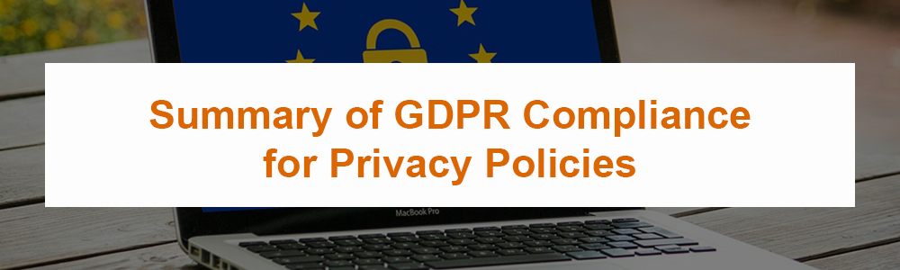 Summary of GDPR Compliance for Privacy Policies