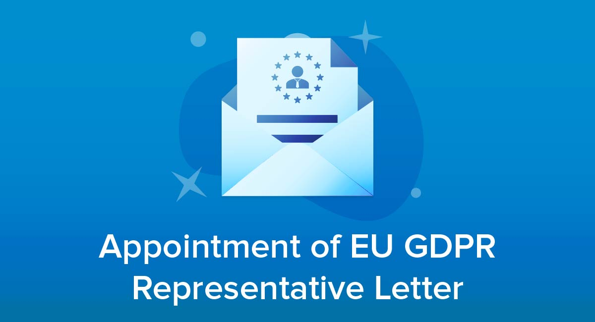 Appointment of EU GDPR Representative Letter