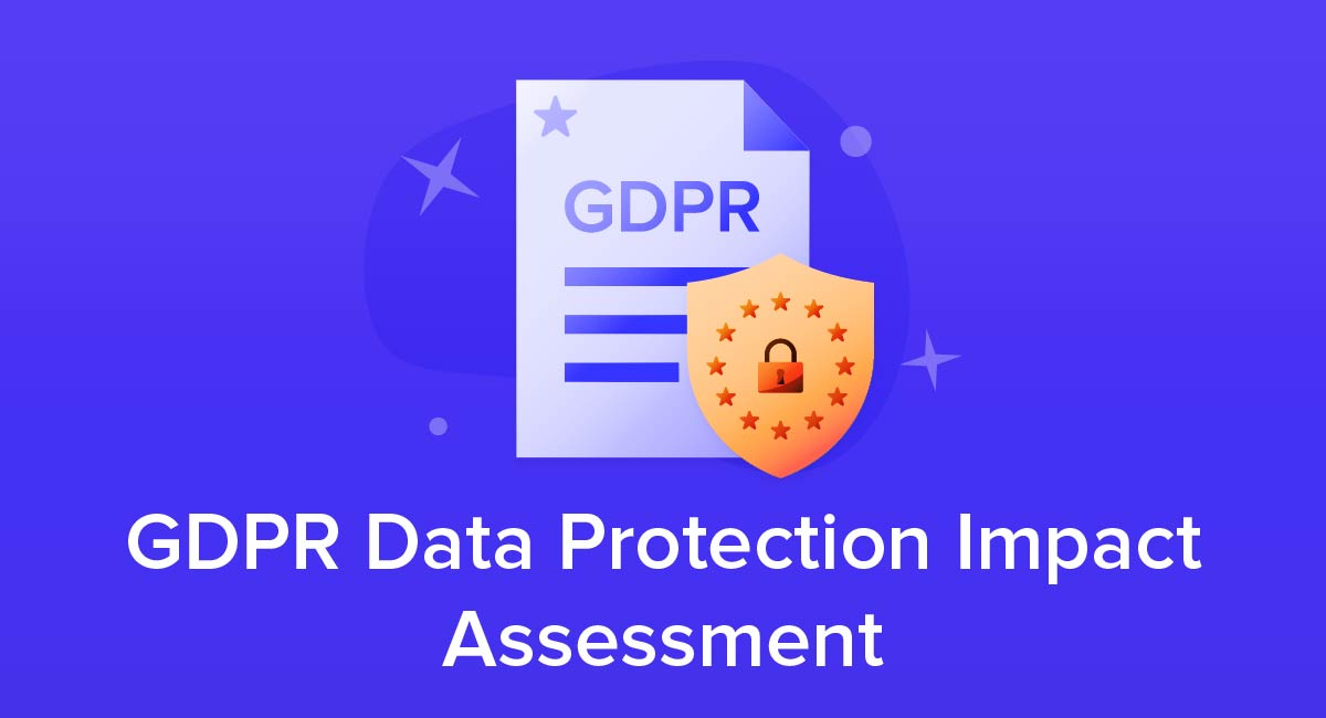 GDPR Data Protection Impact Assessment