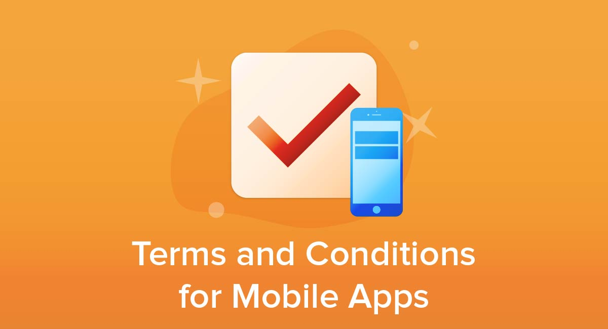 Terms and Conditions for Mobile Apps - Free Privacy Policy
