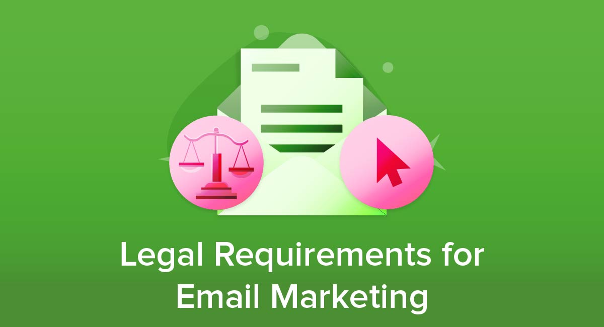 Legal Requirements for Email Marketing