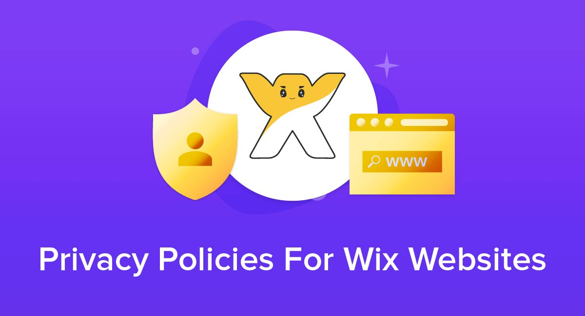 Privacy Policies For Wix Websites