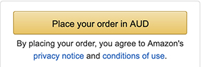 Amazon Australia checkout: Place order button with privacy notice and conditions of use