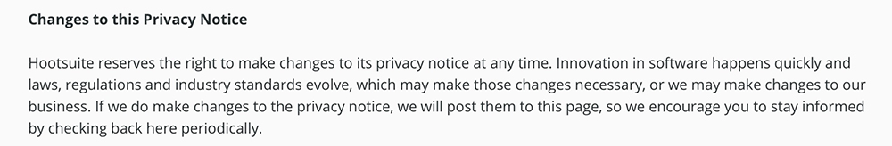 Hootsuite Privacy Notice: Changes to this Privacy Notice clause