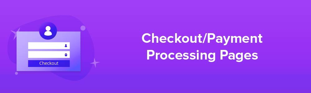 Checkout - Payment Processing Pages