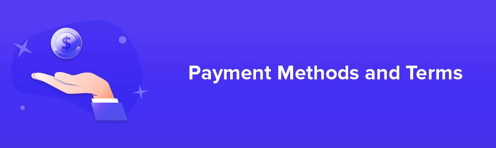 Payment Methods and Terms