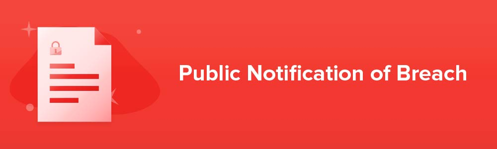 Public Notification of Breach
