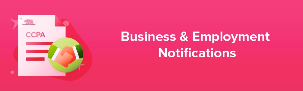 Business and Employment Notifications