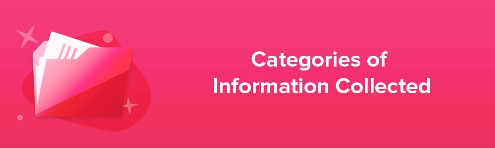 Categories of Information Collected