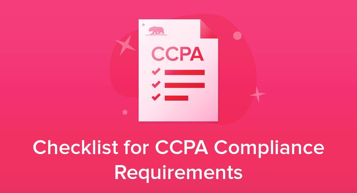 Checklist for CCPA Compliance Requirements