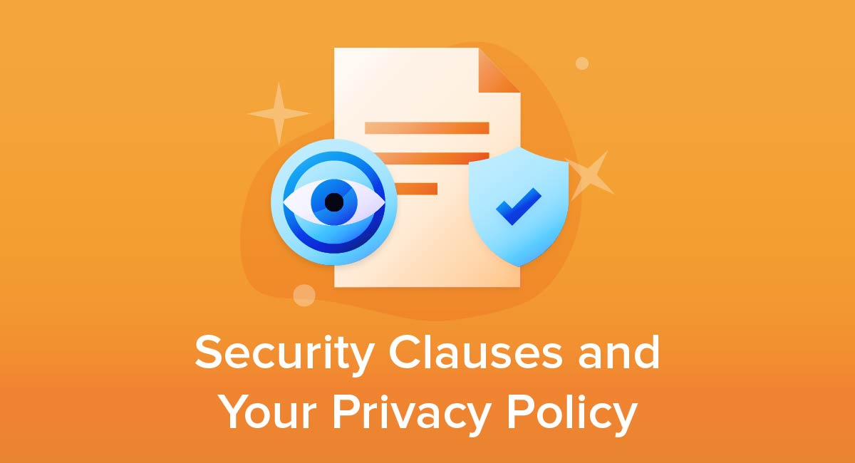 Security Clauses and Your Privacy Policy