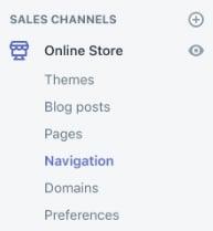 Shopify dashboard: Sales Channels menu showing Navigation
