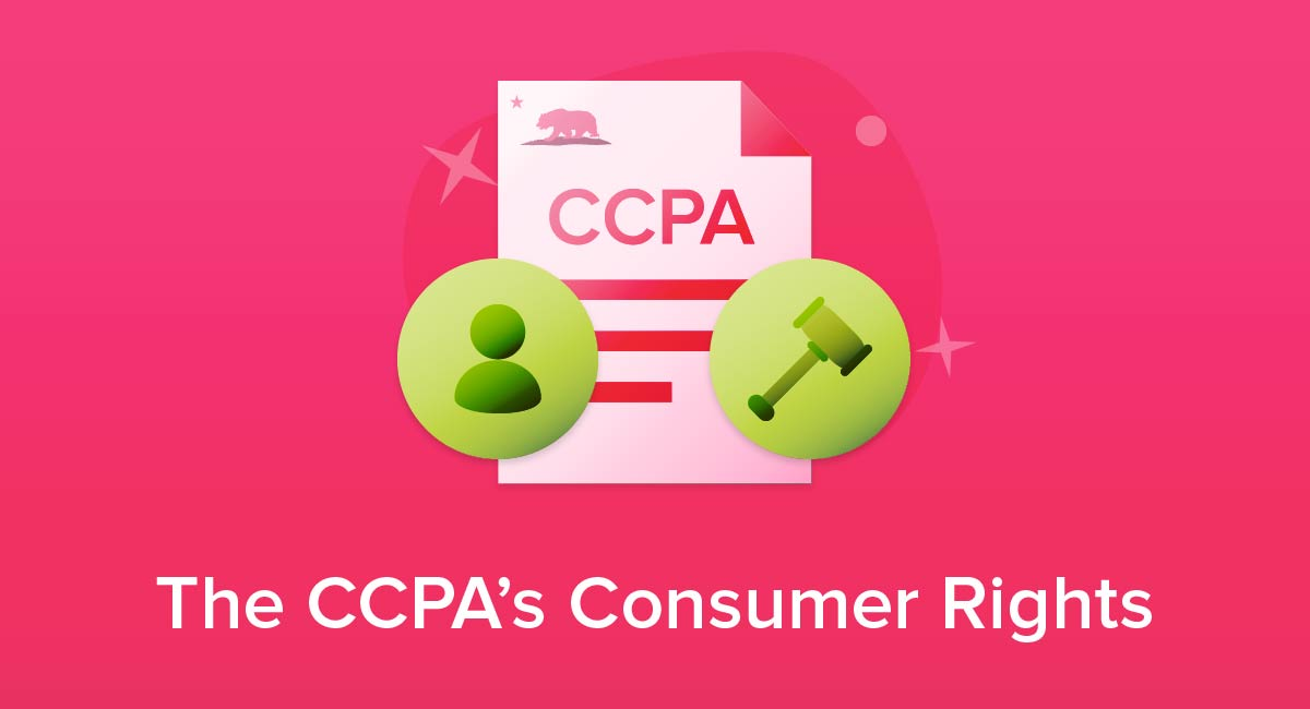 The CCPA's Consumer Rights