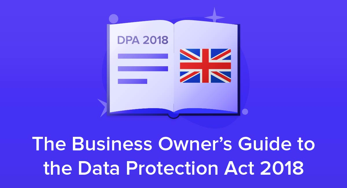 The Business Owner's Guide to the Data Protection Act 2018