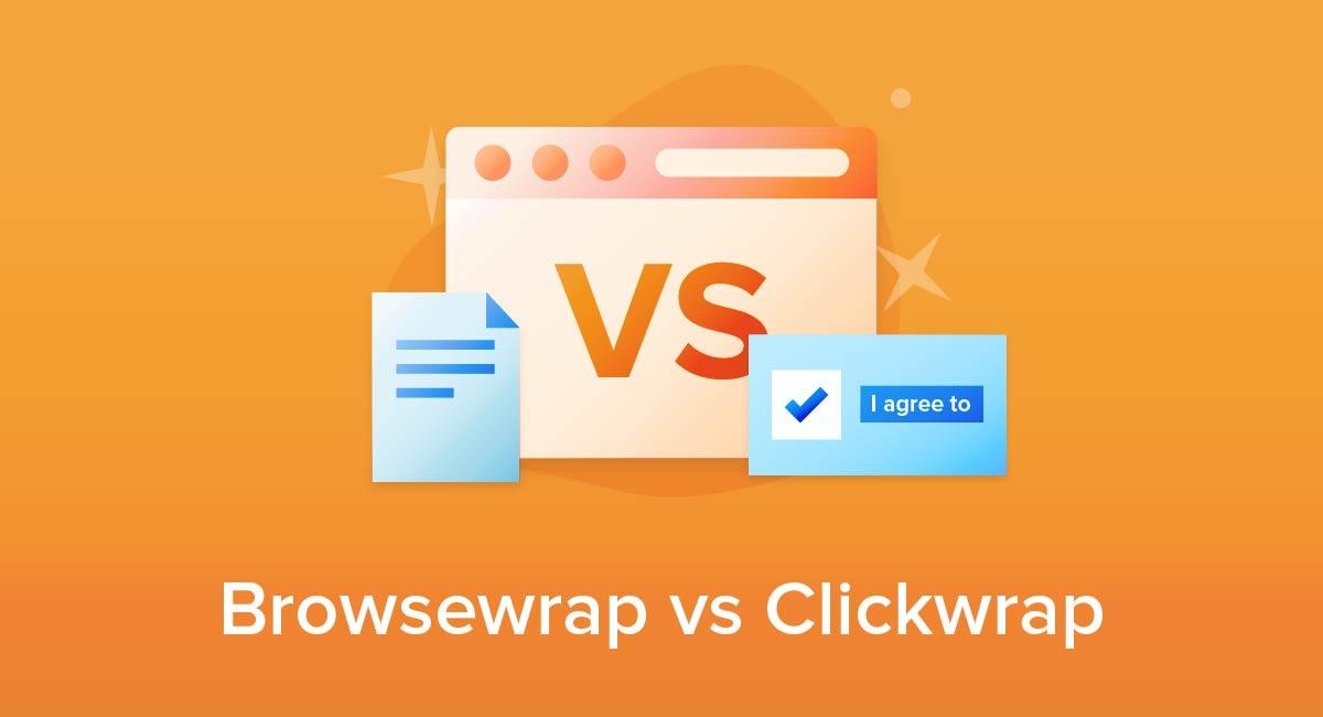 Browsewrap vs Clickwrap