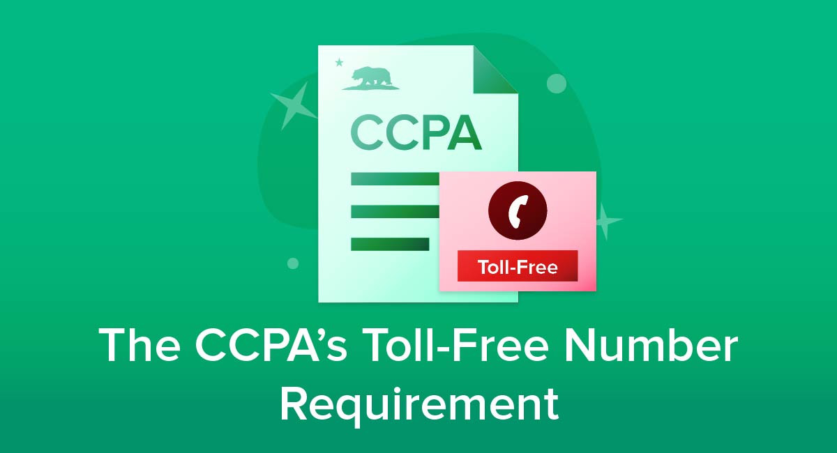 The CCPA's Toll-Free Number Requirement