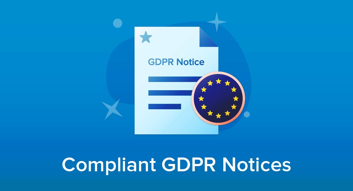 Creating Compliant GDPR Notices