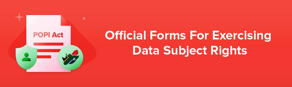 Official Forms For Exercising Data Subject Rights