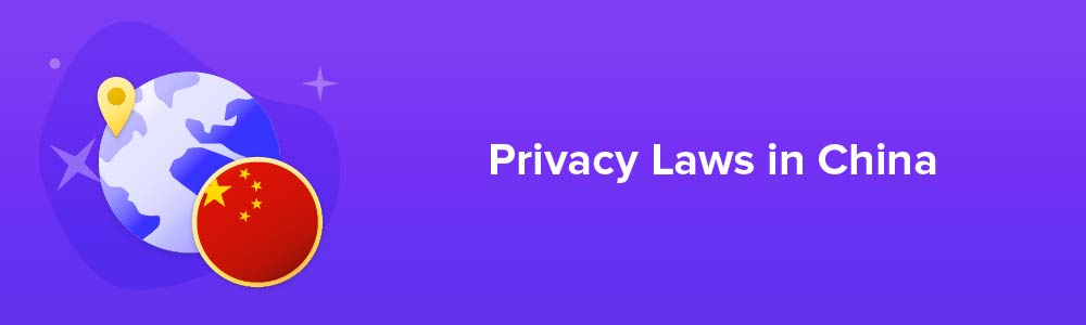 Privacy Laws in China