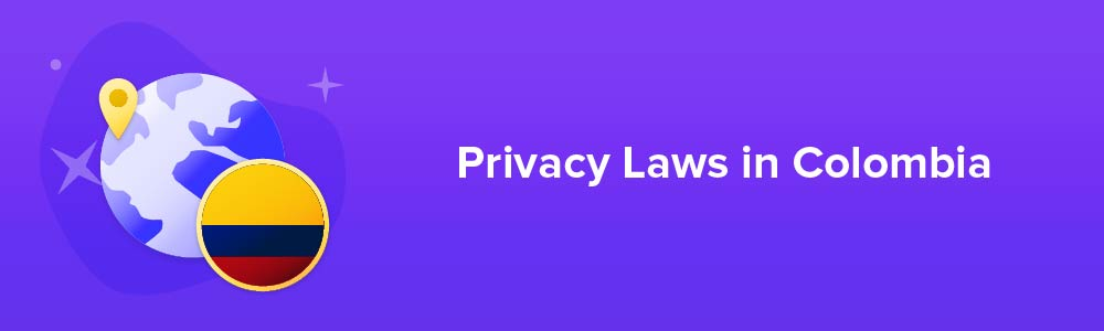 Privacy Laws in Colombia