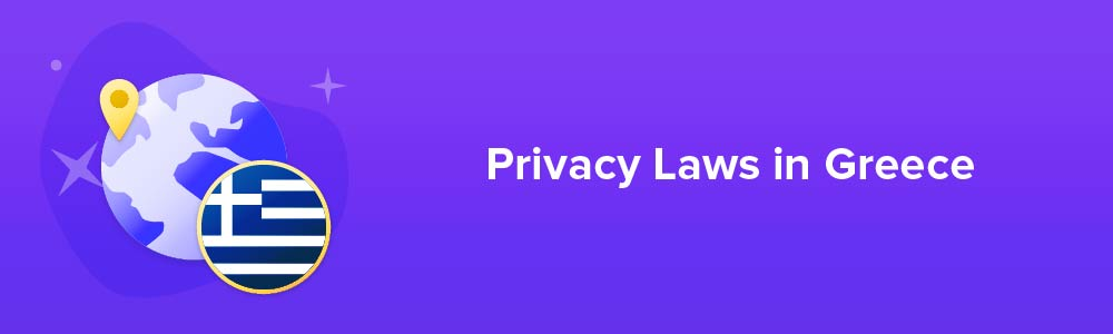 Privacy Laws in Greece