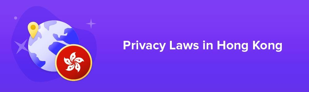 Privacy Laws in Hong Kong