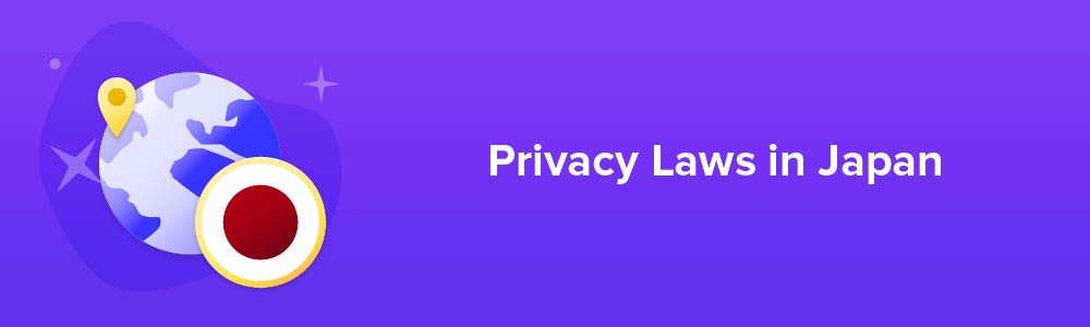 Privacy Laws in Japan