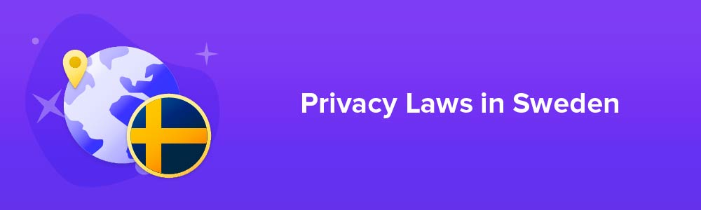 Privacy Laws in Sweden