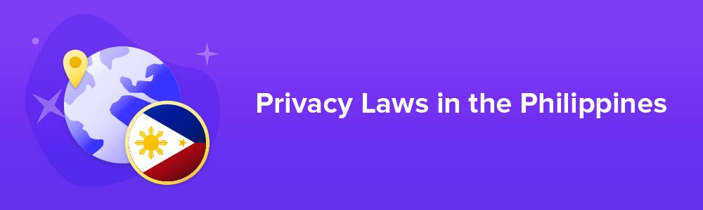 Privacy Laws in the PhilippinesPrivacy Laws in the Philippines