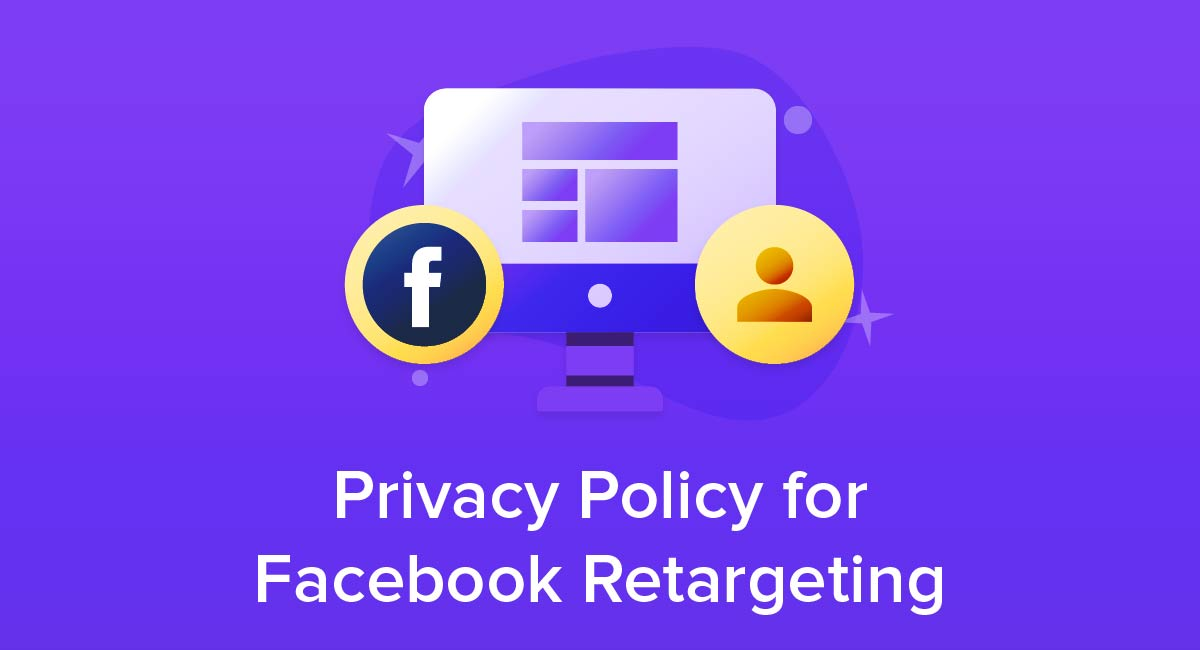Privacy Policy For Facebook Retargeting