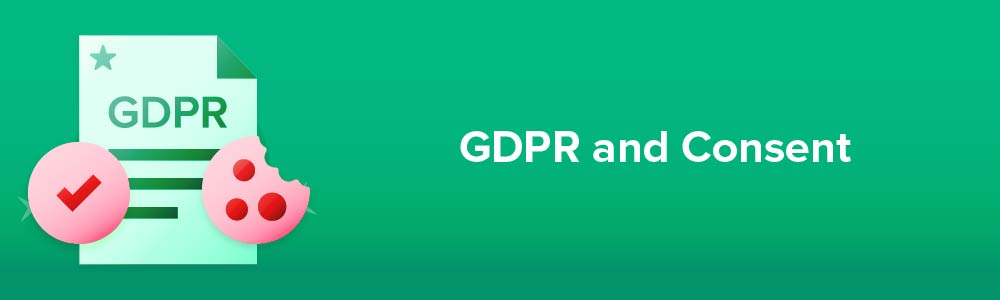 GDPR and Consent