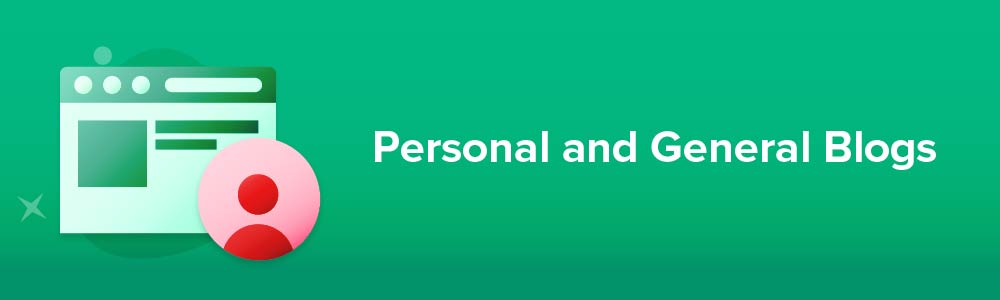 Personal and General Blogs