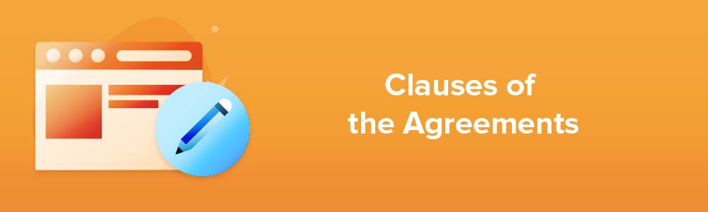 Clauses of the Agreements