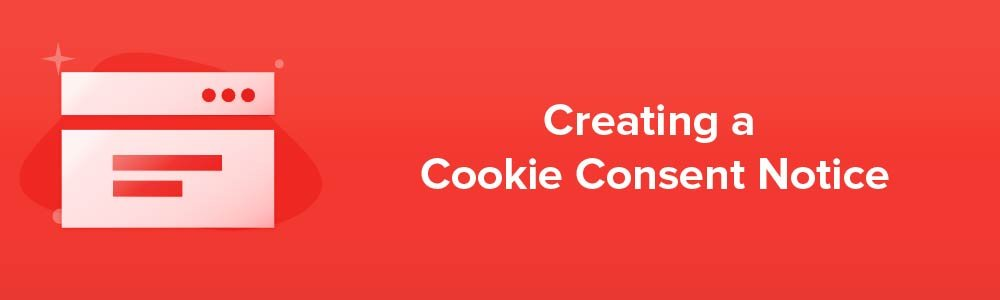 Creating a Cookie Consent Notice