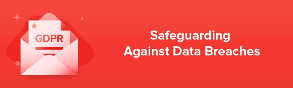 Safeguarding Against Data Breaches