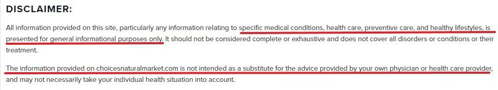 Choices Natural Market Disclaimer: Medical advice disclaimer
