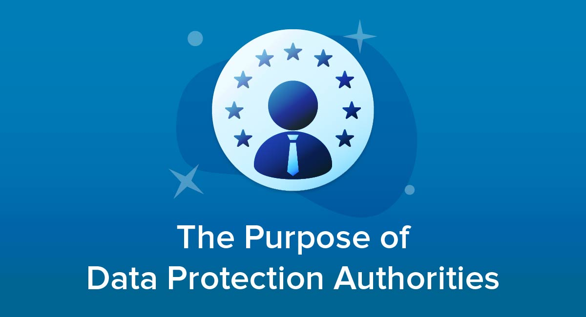 The Purpose of Data Protection Authorities