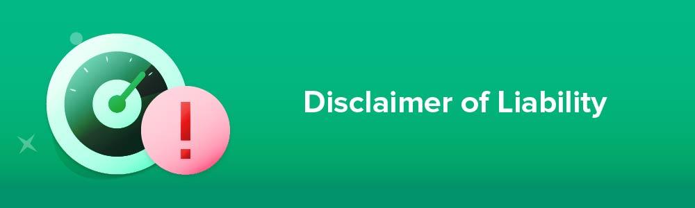 Disclaimer of Liability