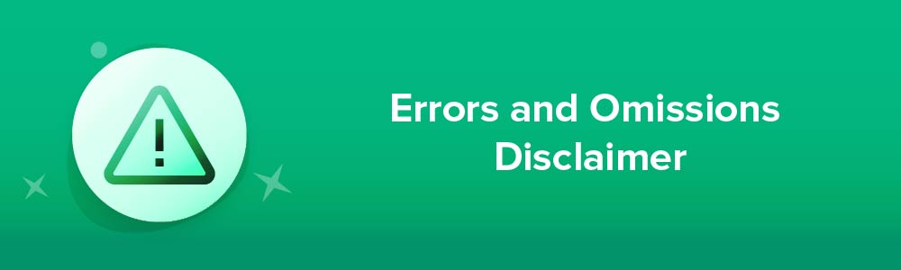 Errors and Omissions Disclaimer