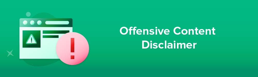 Offensive Content Disclaimer