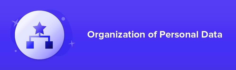 Organization of Personal Data