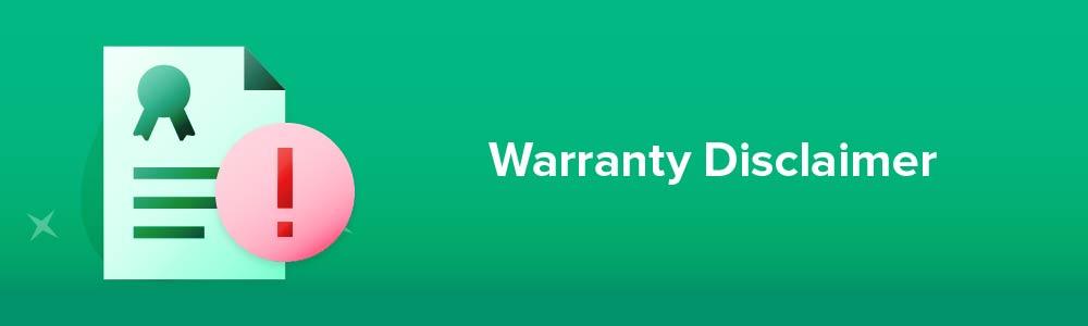 Warranty Disclaimer